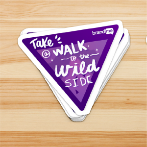 Take a Walk 2 the Wild Side - Sticker