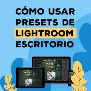 Cómo-usar-presets-de-Lightroom-para-escritorio-BrandMe-Shop-Tutorial